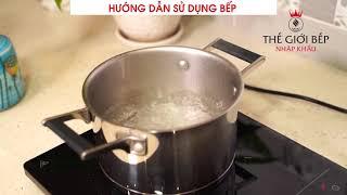 Thế giới bếp nhập khẩu - Hướng dẫn sử dụng bếp từ đơn TEKA FIC 31T30