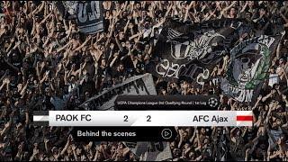Η παρακάμερα του ΠΑΟΚ-AFC Ajax - PAOK TV