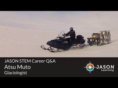 Atsu Muto, Glaciologist: JASON STEM Career Q&A
