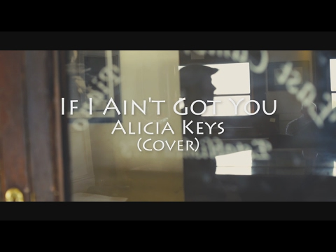 If I Ain't got You Alicia Keys Cover by TWO MALES