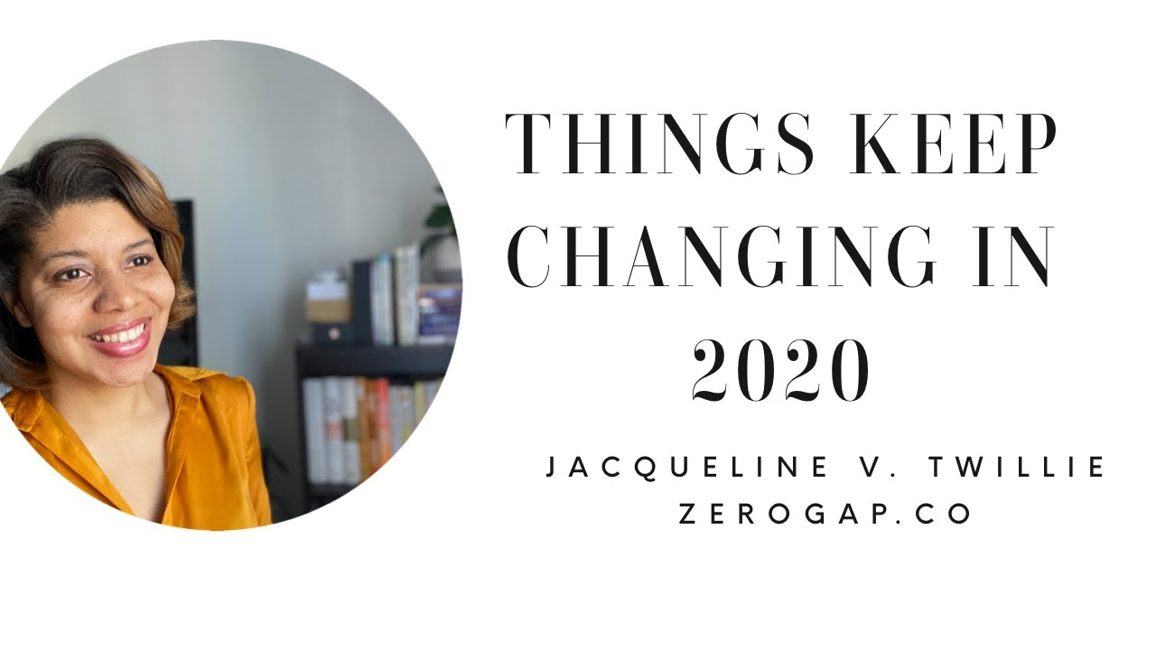 HOW TO QUICKLY ADJUST TO CHANGE IN 2020