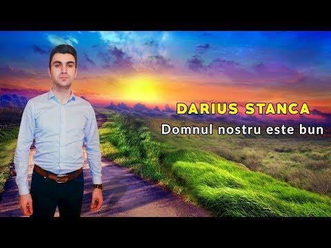 DARIUS STANCA - DOMNUL NOSTRU ESTE BUN (OFFICIAL VIDEO) 2019