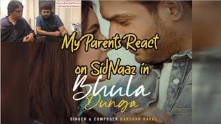 My Parents react on Bhula Dunga ft. SidNaaz | Bajwa Family Reacts | Shehnaaz Gill | Sidharth Shukla