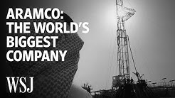 How Aramco Became the Biggest Company in the World | WSJ