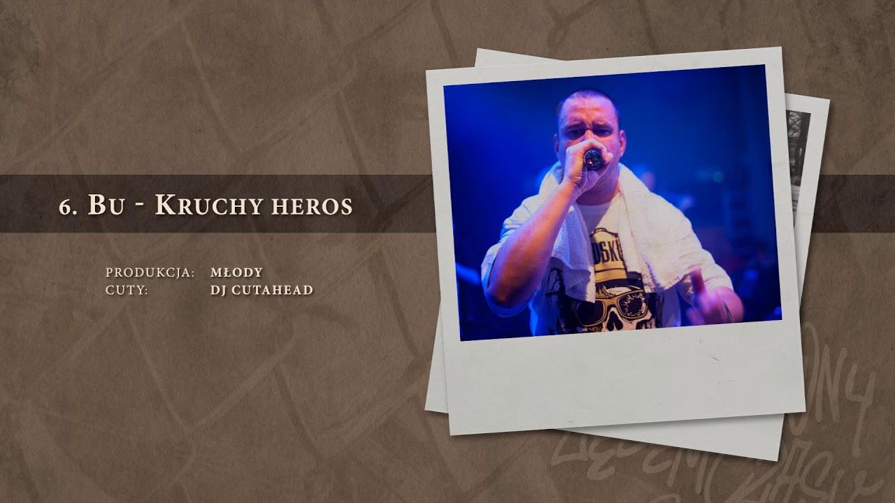 BU – 06 Kruchy heros (official audio) prod. Młody, cuty: DJ Cutahead | NADGRYZIONY ZĘBEM CZASU