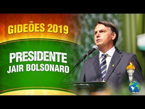 Presidente Jair Bolsonaro nos Gideões 2019