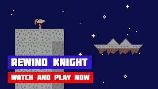 Rewind Knight · Game · Gameplay