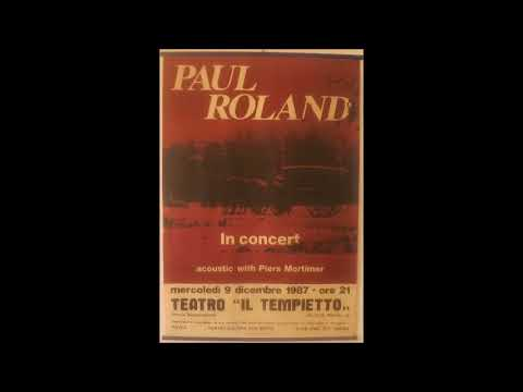 Paul Roland live @ Teatro Il Tempietto (Genoa, Italy) Dec. 9th, 1987 (audio only)