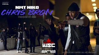 NMT Niko - Chris Bron | Prod. By @Migo | (Wsc Exclusive - Official Music Video)