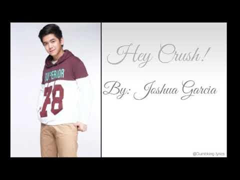 Joshua Garcia - Hey Crush (Lyric Video)