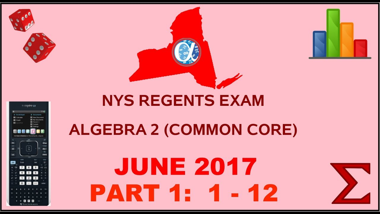 Nys Algebra 2 Common Core June 2017 Regents Exam Part 1 S 1