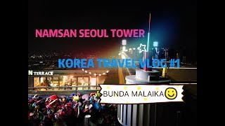 Namsan Seoul Tower - Korea Travel Vlog #1