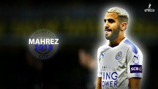 Riyad MAHREZ 2018 | Welcome To Manchester City?? ● Crazy Skills, Assists & Goals | HD