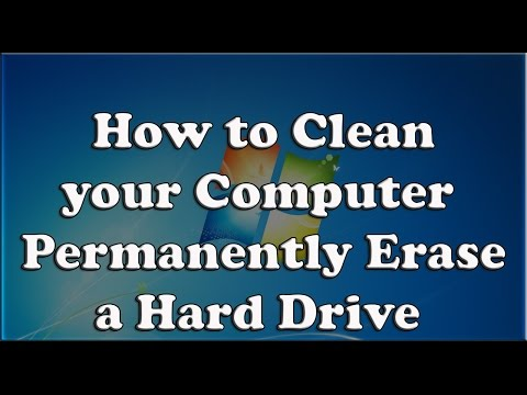 How to Clean your Computer - Permanently Erase a Hard Drive!!! - Free & Easy
