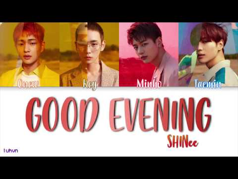 SHINee (샤이니) - Good Evening '데리러 가' [HAN|ROM|ENG COLOR CODED LYRICS]