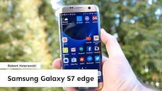 Samsung Galaxy S7 edge Recenzja | Robert Nawrowski