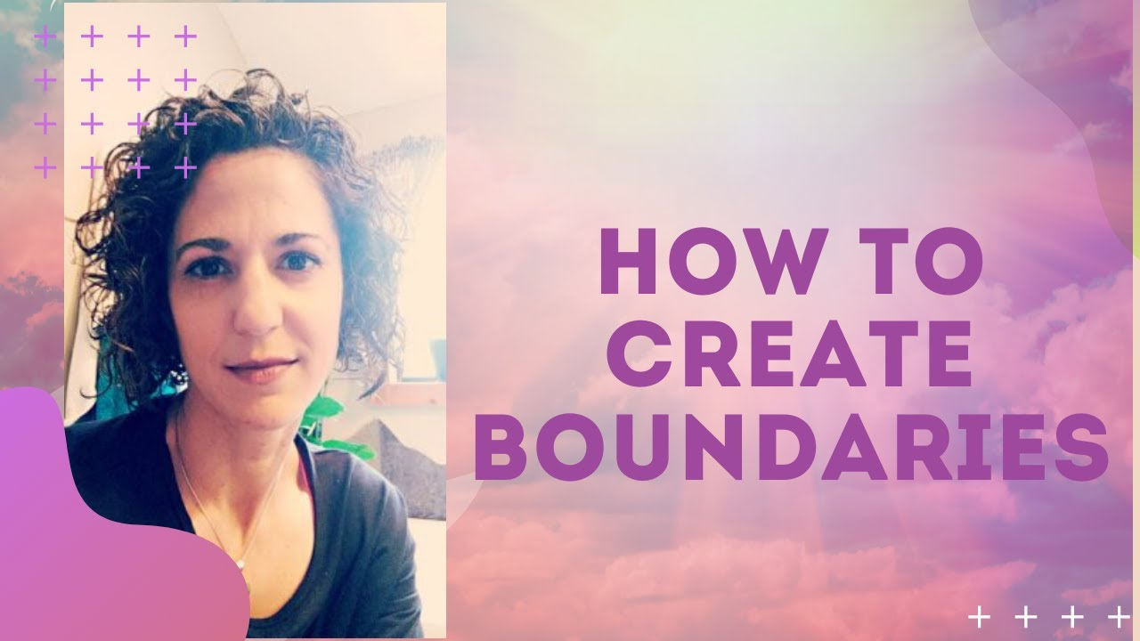 How To Create Boundaries