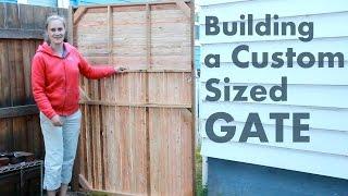 How To Build A Custom Gate