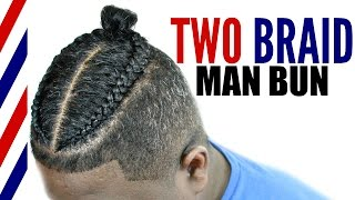 Two Braid Man Bun Tutorial► Men's Natural Curly Hair