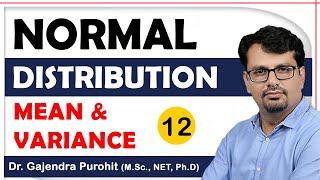 Normal Distribution   Męan and Variance of Normal Distribution