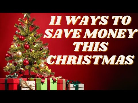 11 ways to save money this Christmas!