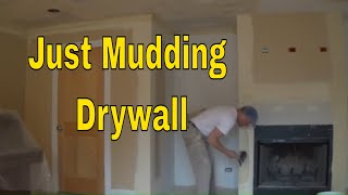 Just Taping Drywall Enjoy