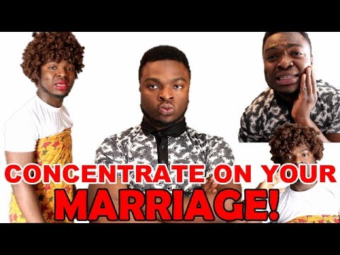 CONCENTRATE ON YOUR MARRIAGE!!!