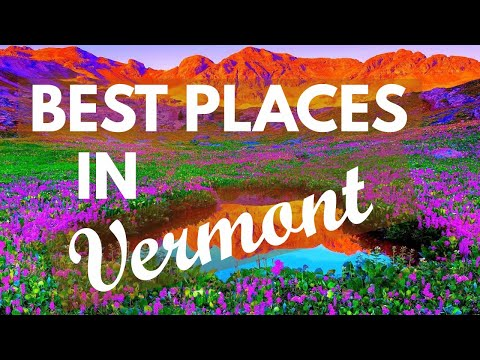 10 Best Travel Destinations in Vermont USA