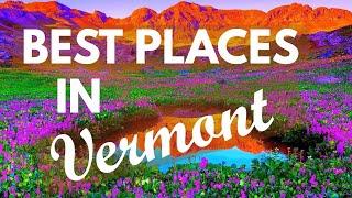 10 Best Travel Destinations in Vermont USA