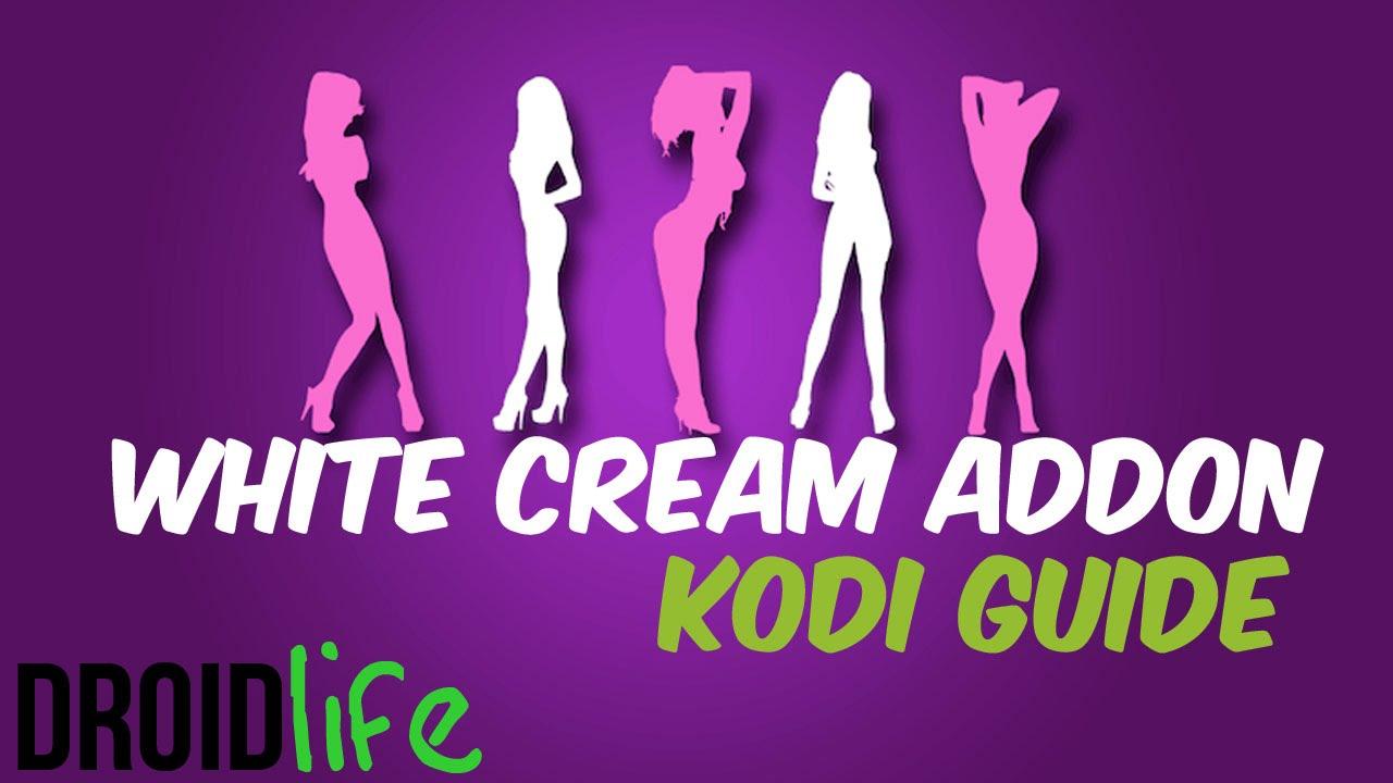 Install Whitecream Adult Porn addon on Kodi for Amazon Firestick, Android  Box, or PC - YouTube