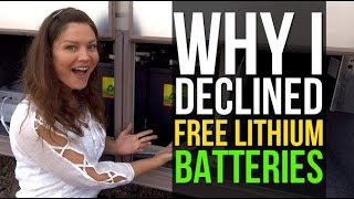 RV Solar Living: Why I Declined Free Lithium Batteries