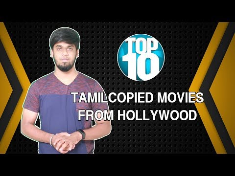 Top 10 Tamil Copied Movies From Hollywood...
