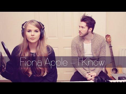 Fiona Apple - I Know [Natalie Lungley | Cover]