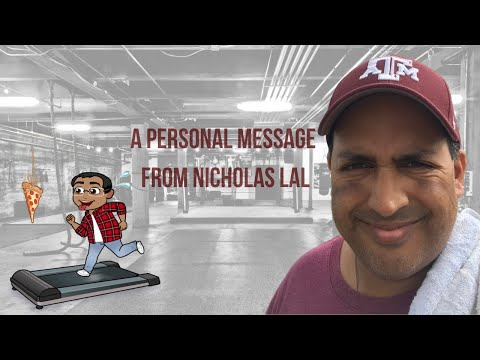 A Personal Message From Nicholas Lal