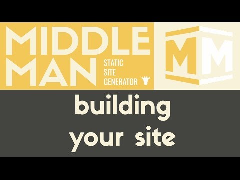 Building Your Site | Middleman - Static Site Generator | Tutorial 17