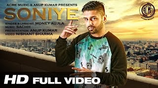 Soniye | Money Aujla | Full Video | Acme Muzic | HD