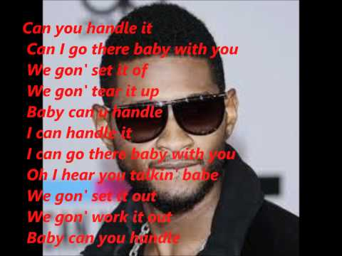 Usher Can you handle it lyrics