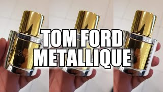*NEW* TOM FORD METALLIQUE (2019)