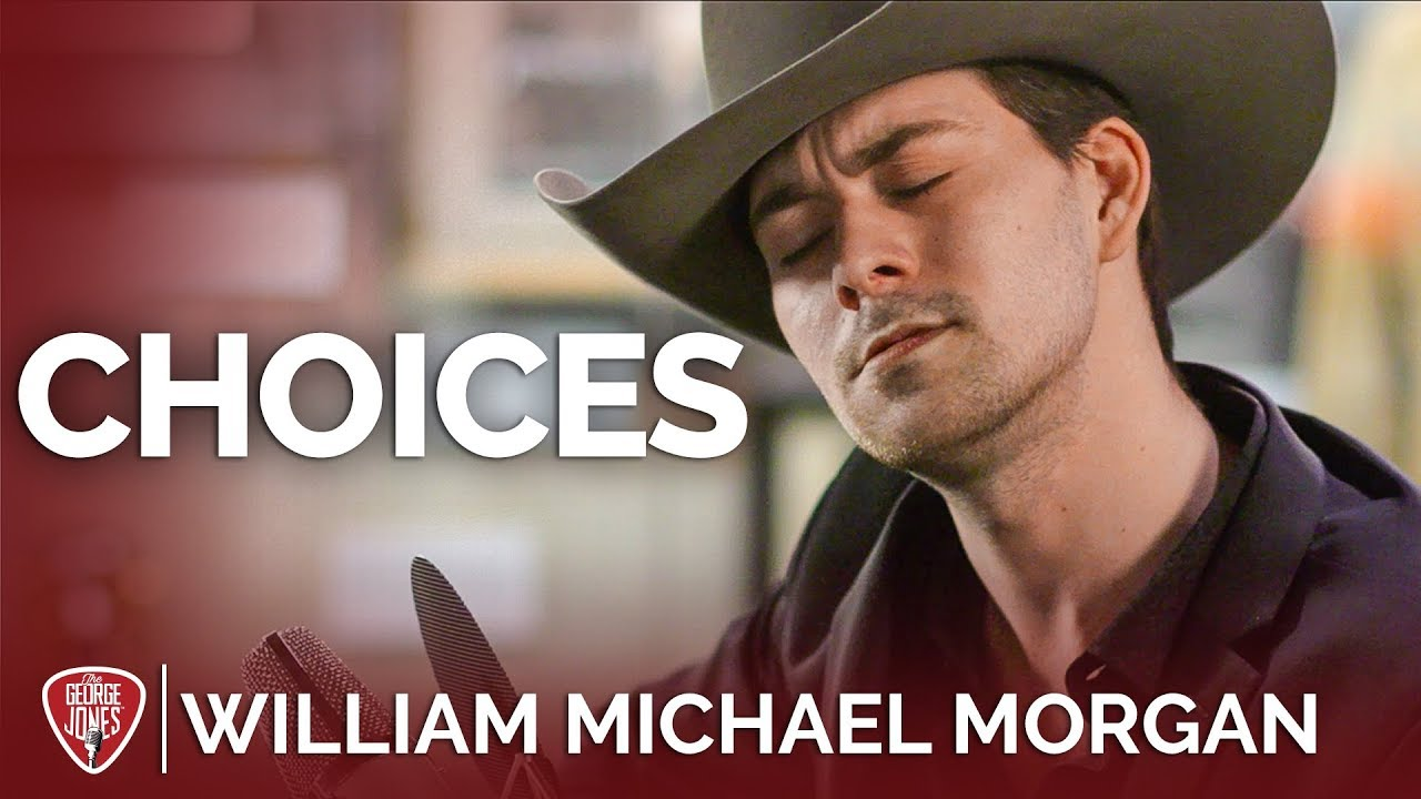 William Michael Morgan — Choices (Acoustic Cover) // The George Jones Sessions