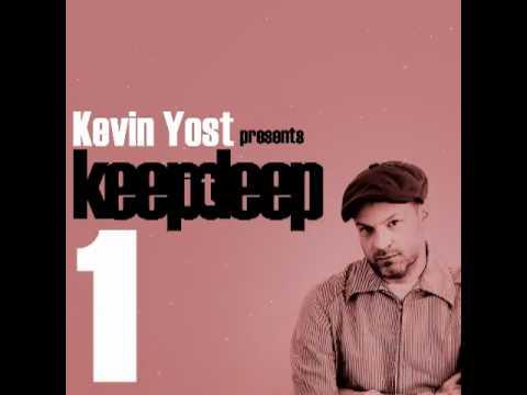 KEVIN YOST presents KEEP IT DEEP VOLUME 1