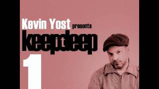 KEVIN YOST presents KEEP IT DEEP VOLUME 1