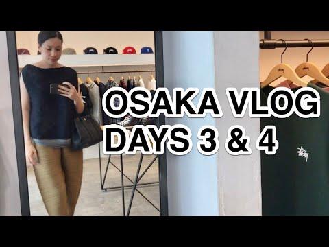 OSAKA 2017 VLOG | DAYS 3 & 4 EAT • SHOP • REPEAT