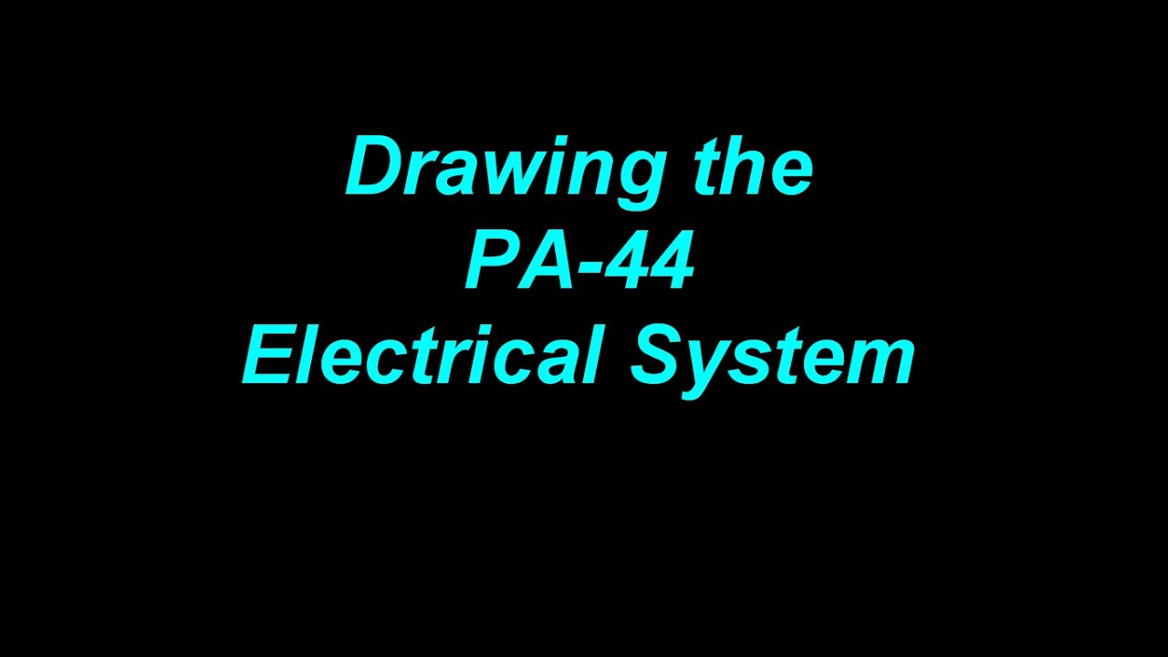 Drawing the PA-44 Electrical System - YouTube