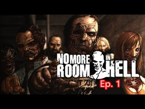 No More Room In Hell w/General Ep.1