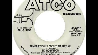 Ed Robinson - Temptation's 'Bout To Get Me