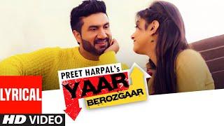 Preet Harpal: Yaar Berozgaar (ਯਾਰ ਬੇਰੋਜ਼ਗਾਰ)  Full Lyrical Song   Latest Punjabi Song   T-Series