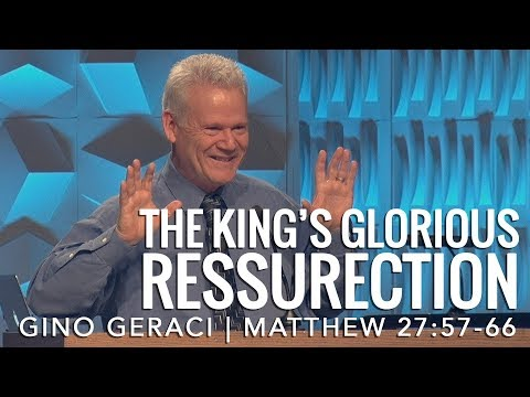 Matthew 28:1-10, The King's Glorious Resurrection