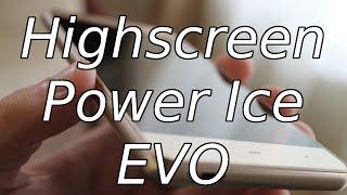 Highscreen Power Ice Evo. Обзор и впечатления от смартфона.
