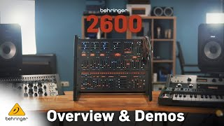 Behringer 2600 First Demos and Overview