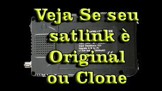 Veja se seu satlink ws 6906 é Original ou  Clone